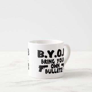Bring Your Own Bullets Espresso Cup