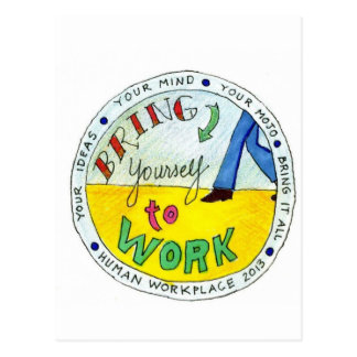 Bring Yourself to Work Items Postcard