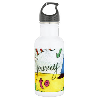 Bring Yourself to Work 18oz Water Bottle