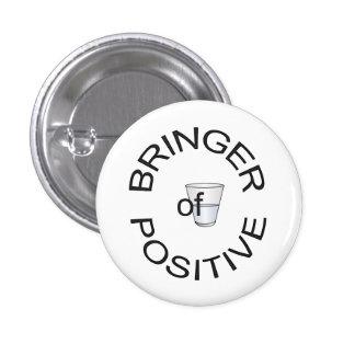 Bringer del botón positivo pin redondo de 1 pulgada