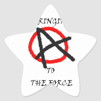 BRINGING ANARCHY TO THE FORCE STAR STICKER