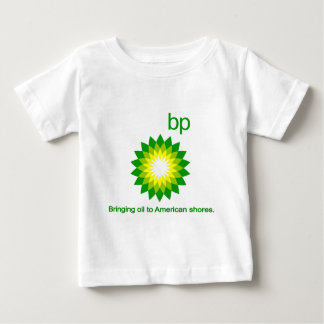 Bringing Oil To American Shores Baby T-Shirt