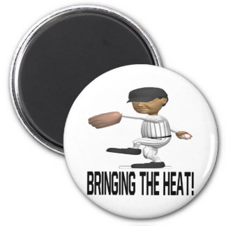 Bringing The Heat Magnet