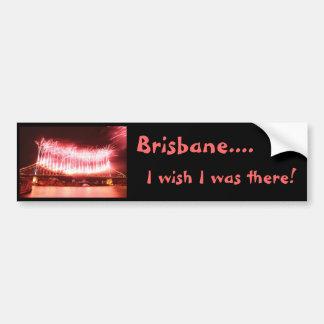 Brisbane Australia - deseo estaba allí. Fuegos art Pegatina Para Auto