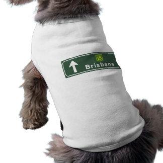 Brisbane, Australia Road Sign Dog T-shirt