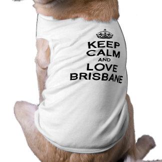 BRISBANE KEEP CALM -.png Pet T Shirt