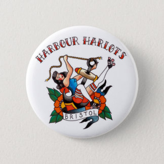 Bristol Harbour Harlots Button