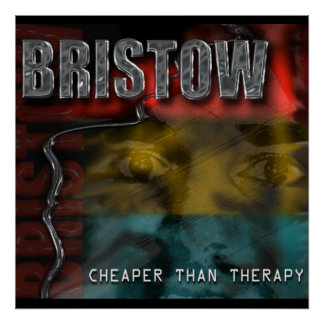 BRISTOW CD Back Cover, Cheaper Than Therapy Poster