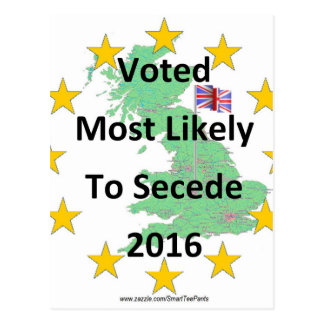 Britain Voted Most Likely to Secede 2016 White Postcard