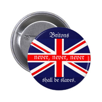 Británico nunca, nunca, nunca… serán esclavo-Bande Pin