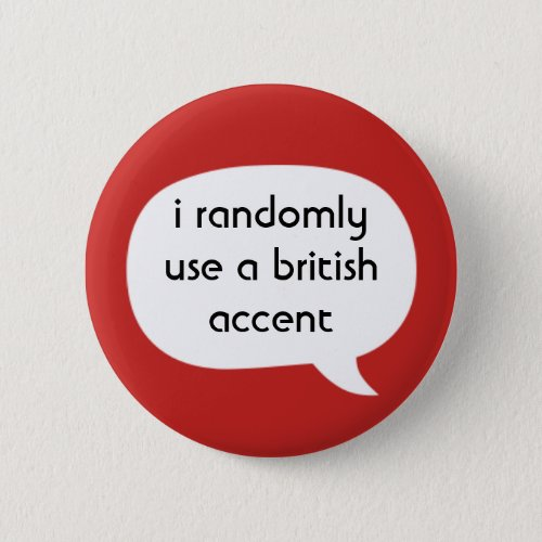 British accent button