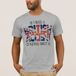British Accent T-Shirt