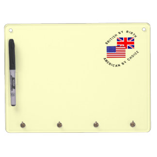 British By Birth American By Choice Dry Erase Board With Keychain Holder