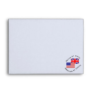 British By Birth American By Choice Envelope