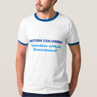 "BRITISH COLUMBIA, ""Splendour without Diminishment"" T-Shirt"