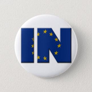 British In/Out EU referendum. IN with European Uni Button