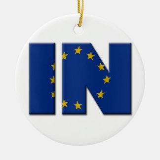 British In/Out EU referendum. IN with European Uni Ceramic Ornament
