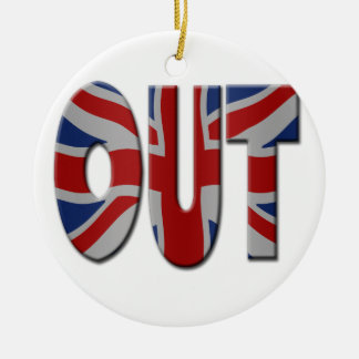 British In/Out EU referendum. OUT with Union Jack Ceramic Ornament