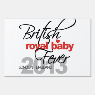 British Royal Baby Fever - Prince George Sign