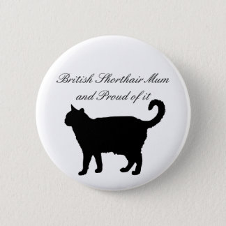British Shorthair Mum Button