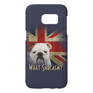 British Union Jack Flag. What Sarcasm? Samsung Galaxy S7 Case