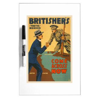Britishers Come Across Now WWI British Propaganda Dry-Erase Board