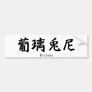 Britney translated into Japanese kanji symbols. Bumper Sticker