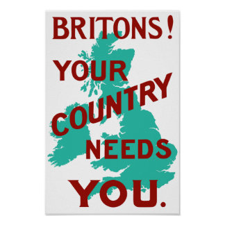 Britons Your Country Needs You -- WWI Poster