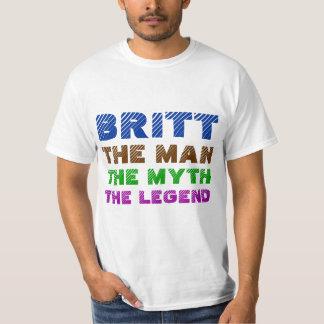 Britt the man, britt the myth, britt the legend T-Shirt
