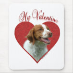 Brittany My Valentine Mouse Pad