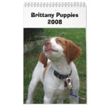 Brittany Puppies 2008 Calendars