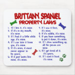 BRITTANY SPANIEL Property Laws 2 Mouse Pads