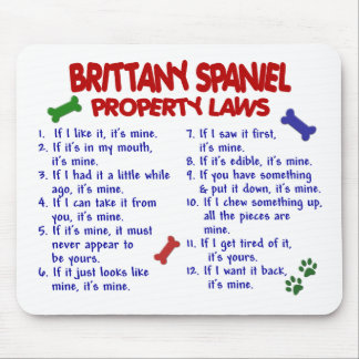 BRITTANY SPANIEL Property Laws 2 Mouse Pad