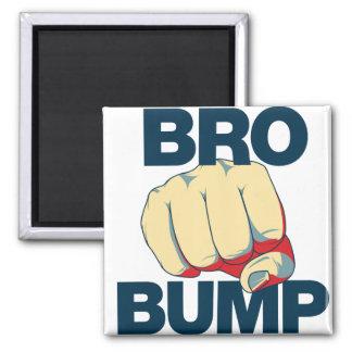 Bro Bump Funny mens 2 Inch Square Magnet