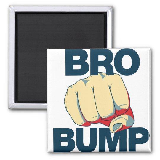 Bro Bump Funny mens Magnet