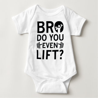 Bro Do You Even Lift? Baby Bodysuit