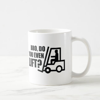 Bro, Do You Even Lift? Coffee Mug