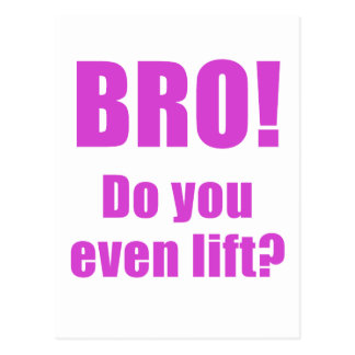 Bro Do You Even Lift Postcard