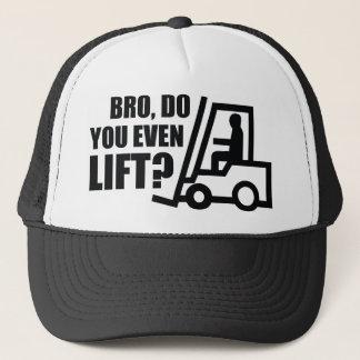 Bro, Do You Even Lift? Trucker Hat