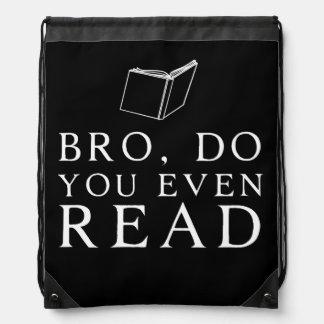 Bro, Do You Even Read Drawstring Backpacks