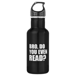 Bro, Do You Even Read? Water Bottle