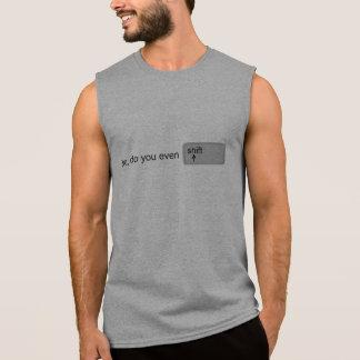 Bro, do you even shift sleeveless shirt