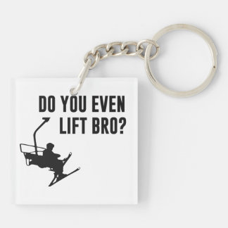 Bro, Do You Even Ski Lift? Double-Sided Square Acrylic Keychain