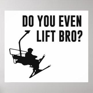 Bro, Do You Even Ski Lift? Poster