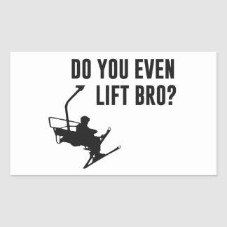 Bro, Do You Even Ski Lift? Rectangular Sticker