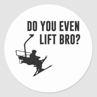 Bro, Do You Even Ski Lift? Round Sticker
