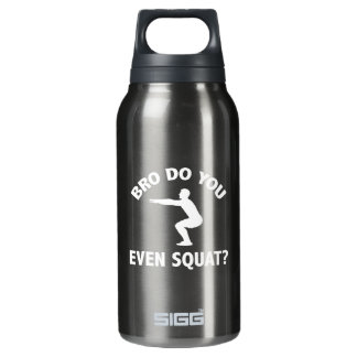 Bro Do You Even Squat? Insulated Water Bottle