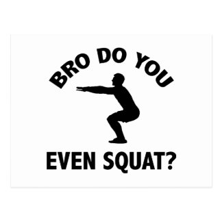 Bro Do You Even Squat? Postcard