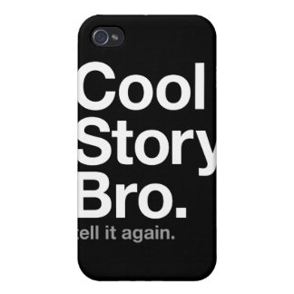 bro fresco de la historia. dígalo otra vez iPhone 4 carcasa