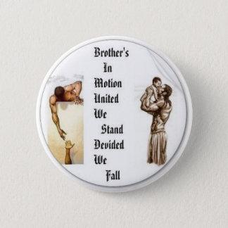 Bro. In Mot. Logo1, Founder: Arthur GrayIII661-... Pinback Button